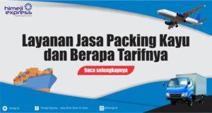 Layanan Jasa Packing Kayu dan Tarif